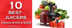 Best Juicers Under 100$ and 200$