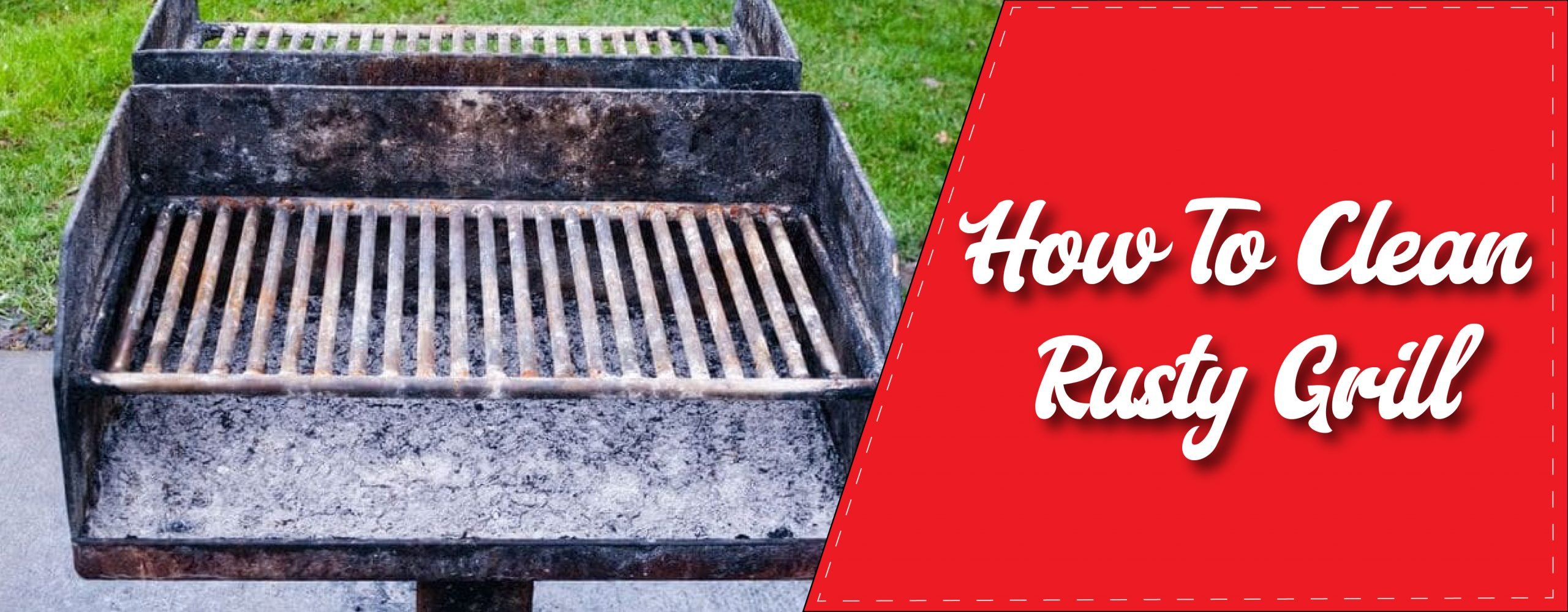 How To Clean Rusty Grill